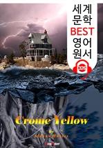 도서 이미지 - 크롬 옐로 Crome Yellow (세계 문학 BEST 영어 원서 326) - 원어민 음성 낭독