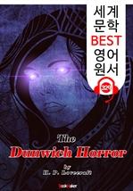 도서 이미지 - 던위치의 공포 The Dunwich Horror (세계 문학 BEST 영어 원서 329) - 원어민 음성 낭독