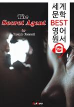 도서 이미지 - 비밀 첩보원 The Secret Agent (세계 문학 BEST 영어 원서 354) - 원어민 음성 낭독