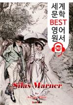 도서 이미지 - 사일러스 마너 Silas Marner (세계 문학 BEST 영어 원서 362) - 원어민 음성 낭독