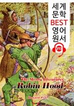 도서 이미지 - 로빈 후드의 모험 The Merry Adventures of Robin Hood (세계 문학 BEST 영어 원서 373) - 원어민 음성 낭독