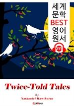 도서 이미지 - 트와이스 톨드 테일스 Twice Told Tales (세계 문학 BEST 영어 원서 377) - 원어민 음성 낭독