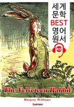 도서 이미지 - 토끼 인형의 눈물 The Velveteen Rabbit (세계 문학 BEST 영어 원서 402) - 원어민 음성 낭독