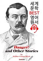 도서 이미지 - 잠수함의 위험! (Danger! and Other Stories) : 세계 문학 BEST 영어 원서 415 - 원어민 음성 낭독!