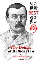 도서 이미지 - 래플즈 호의 행적 (The Doings of Raffles Haw) : 세계 문학 BEST 영어 원서 426 - 원어민 음성 낭독!