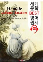 도서 이미지 - 제인 오스틴 자서전 (Memoir of Jane Austen) : 세계 문학 BEST 영어 원서 431 - 원어민 음성 낭독!