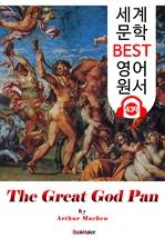 도서 이미지 - 위대한 신 판 (The Great God Pan) : 세계 문학 BEST 영어 원서 439 - 원어민 음성 낭독!