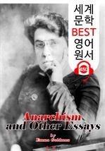 도서 이미지 - 아나키즘 그리고 단상 (Anarchism and Other Essays) : 세계 문학 BEST 영어 원서 450 - 원어민 음성 낭독!