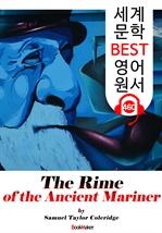 도서 이미지 - 늙은 선원의 노래 (The Rime of the Ancient Mariner) : 세계 문학 BEST 영어 원서 460 - 원어민 음성 낭독!