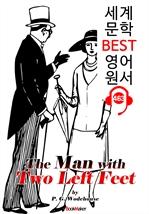 도서 이미지 - 왼발 2개가 있는 남자 (The Man with Two Left Feet) 코믹 소설 : 세계 문학 BEST 영어 원서 463 - 원어민 음성 낭독!