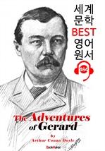 도서 이미지 - 제라드의 모험 (The Adventures of Gerard) : 세계 문학 BEST 영어 원서 464 - 원어민 음성 낭독!