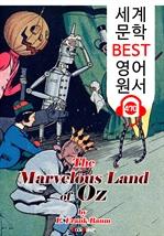 도서 이미지 - 환상의 나라 오즈 (The Marvelous Land of Oz) '오즈의 마법사 시리즈 2편' : 세계 문학 BEST 영어 원서 470 - 원어민 음성 낭독!