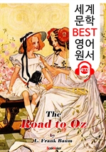 도서 이미지 - 오즈로 가는 길 (The Road to Oz) '오즈의 마법사 시리즈 5편' : 세계 문학 BEST 영어 원서 473 - 원어민 음성 낭독!
