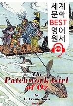 도서 이미지 - 오즈의 누더기 소녀 (The Patchwork Girl of Oz) '오즈의 마법사 시리즈 7편' : 세계 문학 BEST 영어 원서 475 - 원어민 음성 낭독!