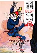 도서 이미지 - 오즈의 허수아비 (The Scarecrow of Oz) '오즈의 마법사 시리즈 9편' : 세계 문학 BEST 영어 원서 477 - 원어민 음성 낭독!