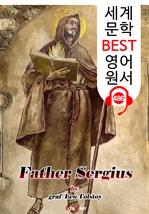 도서 이미지 - 신부 세르게이 (Father Sergius) : 세계 문학 BEST 영어 원서 486 - 원어민 음성 낭독!