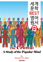 도서 이미지 - 군중심리 (The Crowd) : 세계 문학 BEST 영어 원서 496 - 원어민 음성 낭독!