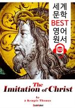 도서 이미지 - 그리스도를 본받음 (The Imitation of Christ) : 세계 문학 BEST 영어 원서 502 - 원어민 음성 낭독!