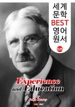 도서 이미지 - 경험과 교육 (Experience and Education) '존 듀이' 민주주의 교육사상 : 세계 문학 BEST 영어 원서 525