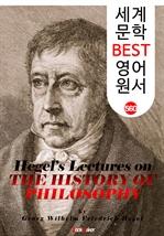 도서 이미지 - 헤겔의 역사철학 강의 (Hegel's Lectures on the History of Philosophy) : 세계 문학 BEST 영어 원서 560