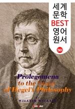 도서 이미지 - 헤겔의 철학 서설 (Prolegomena to the Study of Hegel's Philosophy) : 세계 문학 BEST 영어 원서 561