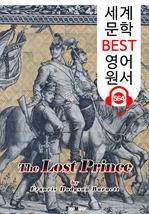 도서 이미지 - 잃어버린 왕자 (The Lost Prince) : 세계 문학 BEST 영어 원서 564 - 원어민 음성 낭독!