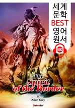 도서 이미지 - 국경의 영혼 (The Spirit of the Border) : 세계 문학 BEST 영어 원서 582 - 원어민 음성 낭독!