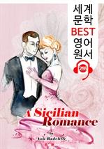 도서 이미지 - 시칠리아 로맨스 A Sicilian Romance (세계 문학 BEST 영어 원서 255) - 원어민 음성 낭독!