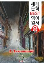 도서 이미지 - 목로주점 L'Assommoir (세계 문학 BEST 영어 원서 257) - 원어민 음성 낭독!