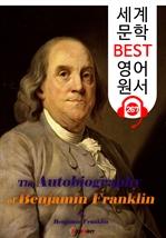 도서 이미지 - 벤자민 프랭클린의 자서전 (세계 문학 BEST 영어 원서 267) - 원어민 음성 낭독