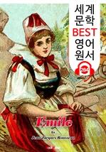 도서 이미지 - 에밀 Emile (세계 문학 BEST 영어 원서 284) - 원어민 음성 낭독