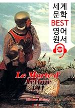 도서 이미지 - 아서왕의 죽음 I.II (Le Morte d'Arthur I.II) (세계 문학 BEST 영어 원서 289) - 원어민 음성 낭독