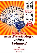 도서 이미지 - 성심리(性心理)의 연구 2 (Studies in the Psychology of Sex, Volume 2) : 세계 문학 BEST 영어 원서 593 - 원어민 음성 낭독!