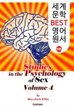 도서 이미지 - 성심리(性心理)의 연구 4 (Studies in the Psychology of Sex, Volume 4) : 세계 문학 BEST 영어 원서 595