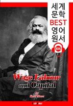 도서 이미지 - 임금 노동과 자본 (Wage-Labour and Capital) '세상을 바꾼 이론' : 세계 문학 BEST 영어 원서 614 - 원어민 음성 낭독!