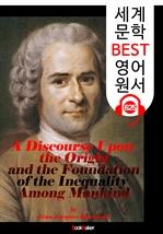 도서 이미지 - 인간 불평등 기원론 (Discourse on the Origin and Basis of Inequality Among Men) : 세계 문학 BEST 영어 원서 625 - 원어민