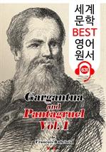 도서 이미지 - 가르강튀아와 팡타그뤼엘 1집 (Gargantua and Pantagruel. Vol 1) : 세계 문학 BEST 영어 원서 631 - 원어민 음성 낭독!