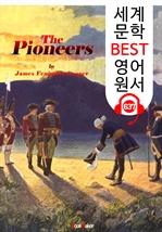 도서 이미지 - 개척자 (The Pioneers) : 세계 문학 BEST 영어 원서 637 - 원어민 음성 낭독!
