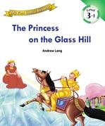 도서 이미지 - [오디오북] My First Classic Readers Lv.3 : 01. The Princess on the Glass Hill