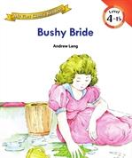 도서 이미지 - [오디오북] My First Classic Readers Lv.4 : 15. Bushy Bride