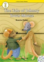 도서 이미지 - [오디오북] ECR Lv.2_26 : The Tale of Johnny Town-Mouse