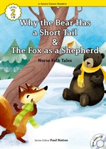도서 이미지 - [오디오북] ECR Lv.2_29 : Why the Bear Has a Short Tail & The Fox as a Shepherd