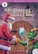 도서 이미지 - [오디오북] ECR Lv.6_09 : A Kidnapped Santa Claus