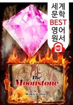 도서 이미지 - 월장석 (The Moonstone) '영문학 최초 추리소설' : 세계 문학 BEST 영어 원서 683 - 원어민 음성 낭독!