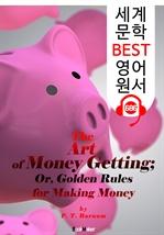 도서 이미지 - 돈 벌기; 부의 황금비율 20가지 법칙 (The Art of Money Getting) : 세계 문학 BEST 영어 원서 686 - 원어민 음성 낭독!