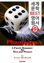 도서 이미지 - 환상; 남과 여의 사랑 (Phantastes) : 세계 문학 BEST 영어 원서 687 - 원어민 음성 낭독!