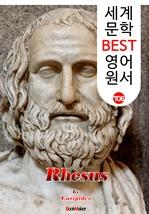 도서 이미지 - 레소스 (Rhesus) '에우리피데스' 고대 그리스 비극 작품 : 세계 문학 BEST 영어 원서 706