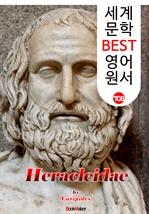 도서 이미지 - 헤라클레스의 자녀들 (Heracleidae) '에우리피데스' 고대 그리스 비극 작품 : 세계 문학 BEST 영어 원서 708