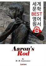 도서 이미지 - 아론의 지팡이 (Aaron's Rod) : 세계 문학 BEST 영어 원서 728 - 원어민 음성 낭독!