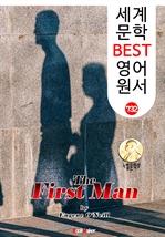 도서 이미지 - 첫번째 남자 (The First Man) '유진 오닐' 퓰리처 & 노벨 문학상 : 세계 문학 BEST 영어 원서 732 (연극 문학.대본)